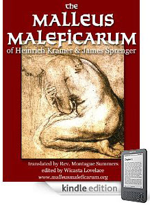 Download our Kindle edition of the Malleus Maleficarum